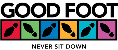 "Good Foot, ""Never Sit Down!"""