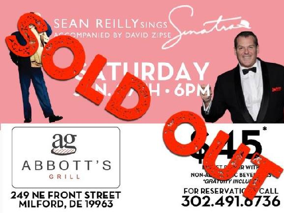 Sean Sinatra Reilly at Abbott's Grill, Milford DE, SOLD OUT!